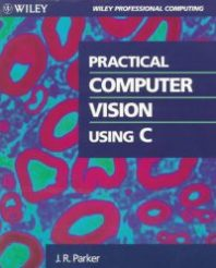 Practical Computer Vision Using C