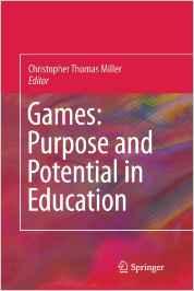Video Game Pedagogy: Good Games = Good Pedagogy [Ch. 5]