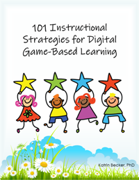 101 Instructional Strategies for Digital Game-Based Learning